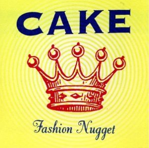 Cake - Album Cover for Fashion Nugget
