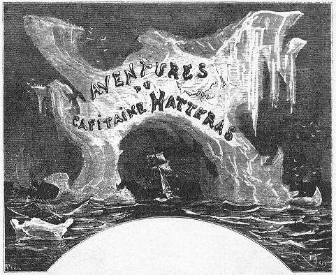 From 1st edition of The Adventures of Captain Hatteras