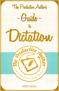 The Productive Authors Guide to Dictation 36